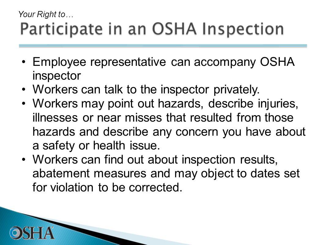 Employee representative can accompany OSHA inspector