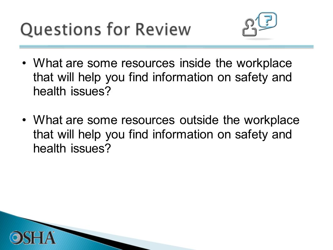 What are some resources inside the workplace that will help you find information on safety and health issues