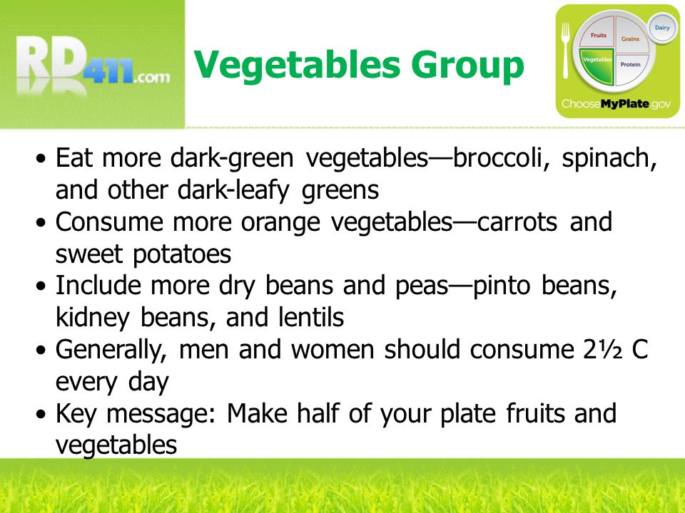 Vegetables Group Eat more dark-green vegetables—broccoli, spinach, and other dark-leafy greens.