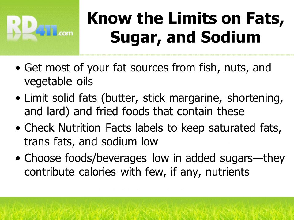 Know the Limits on Fats, Sugar, and Sodium
