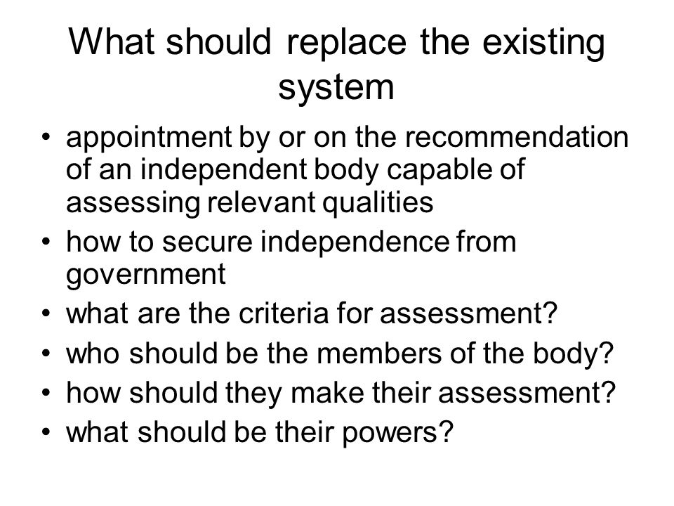 What should replace the existing system