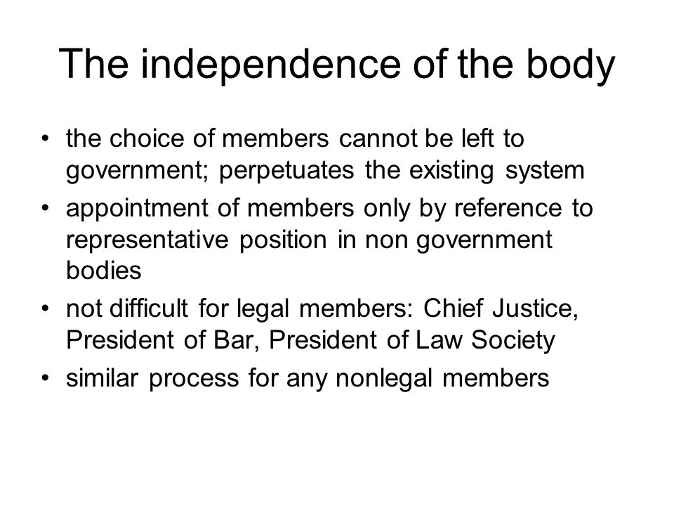 The independence of the body
