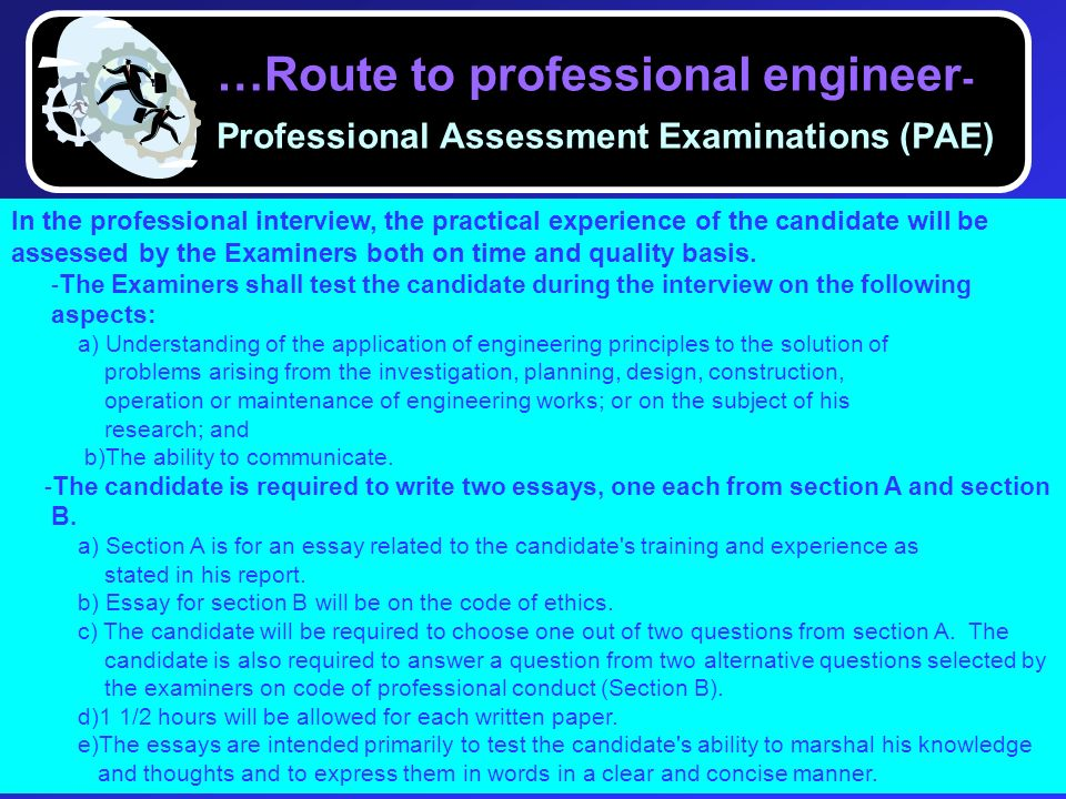 …Route to professional engineer-Professional Assessment Examinations (PAE)