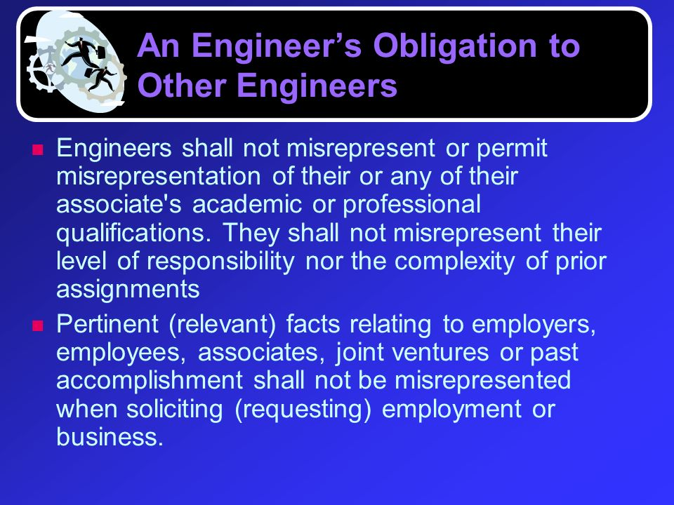An Engineer's Obligation to Other Engineers