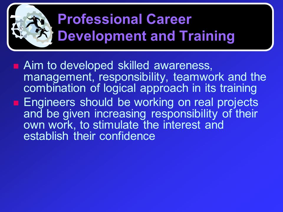 Professional Career Development and Training