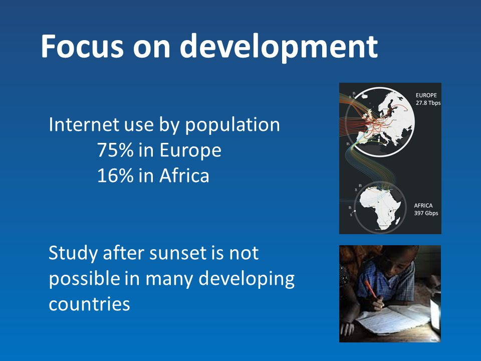 Focus on development Internet use by population 75% in Europe