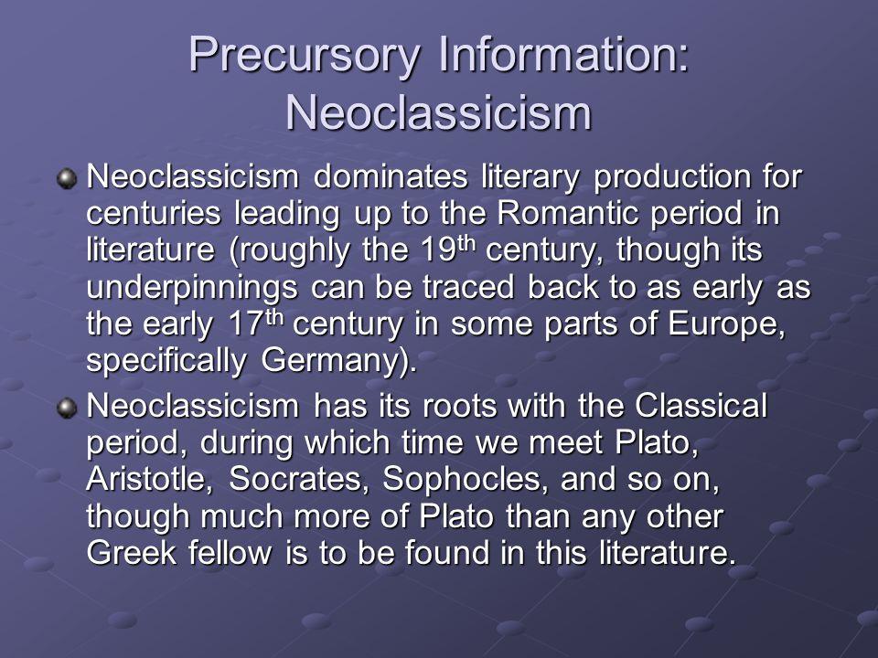 Precursory Information: Neoclassicism