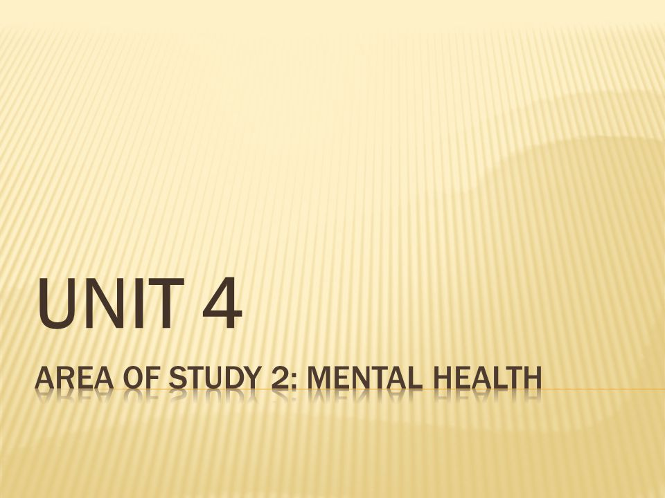 Area of Study 2: MENTAL HEALTH