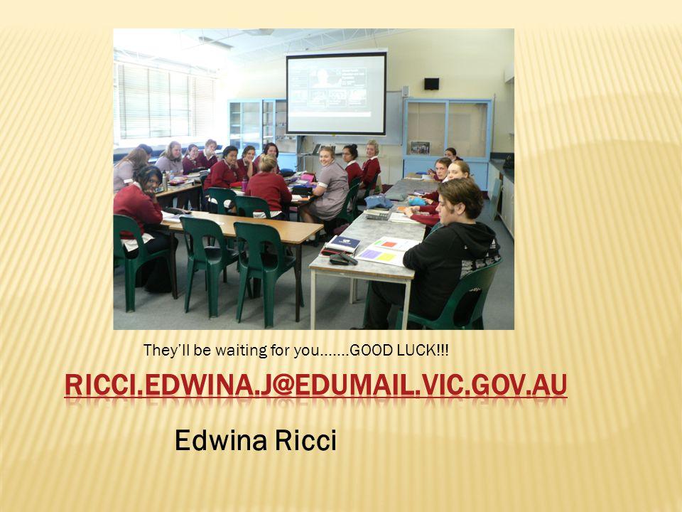 Ricci.edwina.j@edumail.vic.gov.au Edwina Ricci