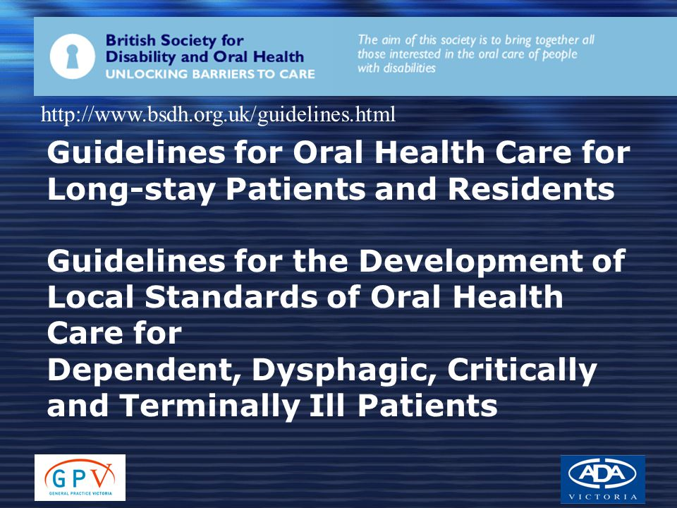 Guidelines for Oral Health Care for Long-stay Patients and Residents