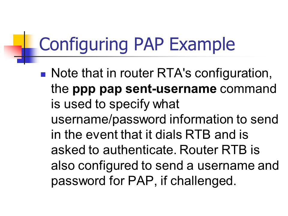 Configuring PAP Example