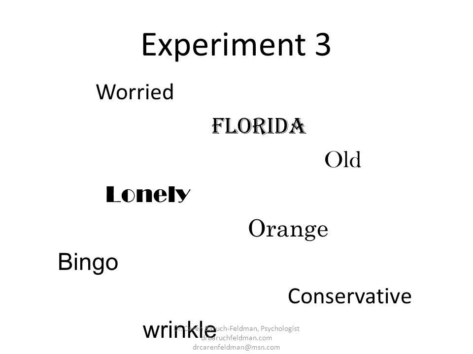 Experiment 3 Florida Old Lonely Orange Bingo Conservative wrinkle
