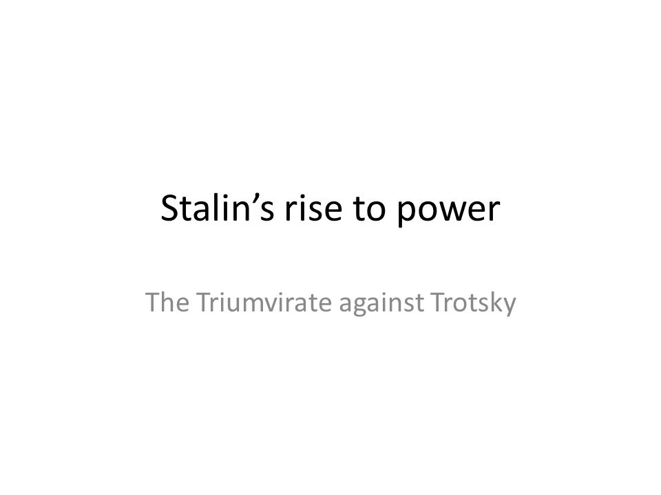 The Triumvirate against Trotsky