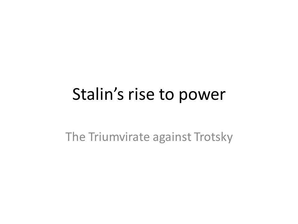 The Triumvirate against Trotsky