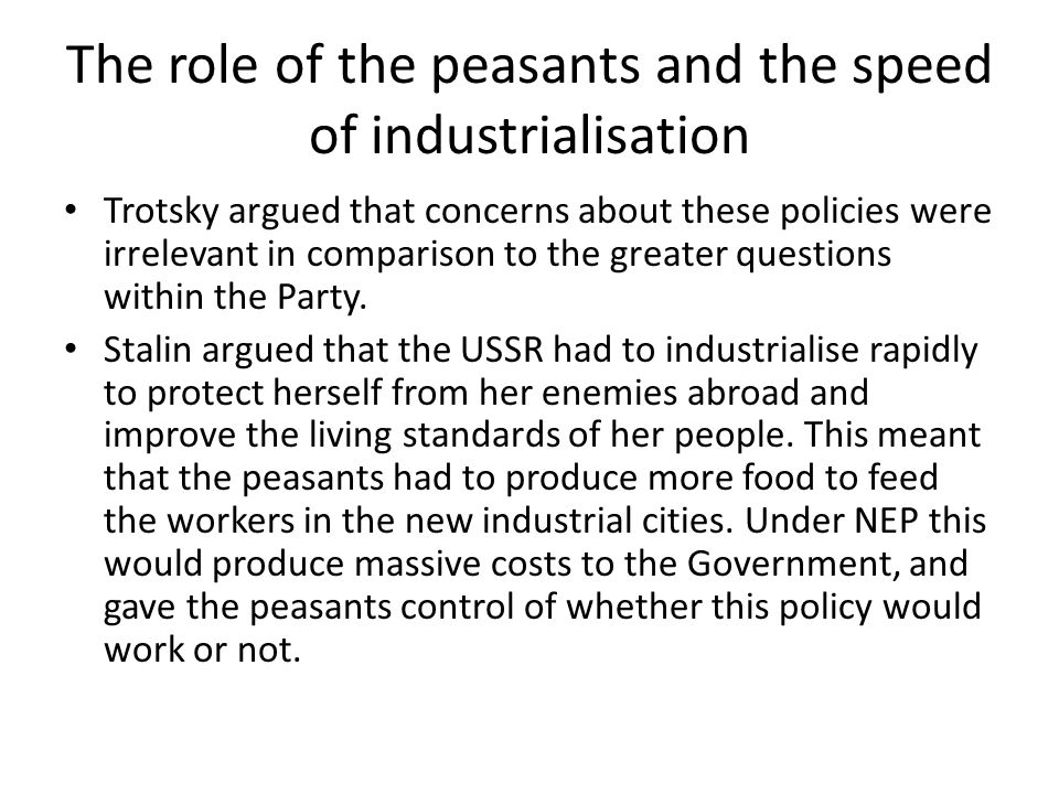 The role of the peasants and the speed of industrialisation