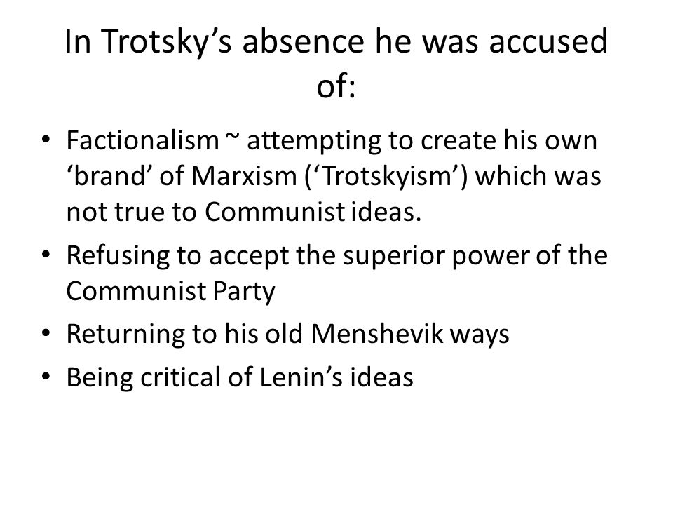 In Trotsky's absence he was accused of: