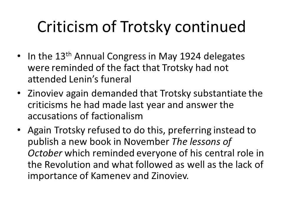 Criticism of Trotsky continued