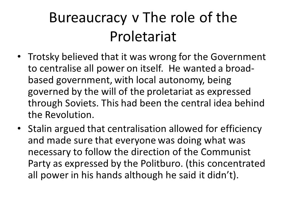 Bureaucracy v The role of the Proletariat