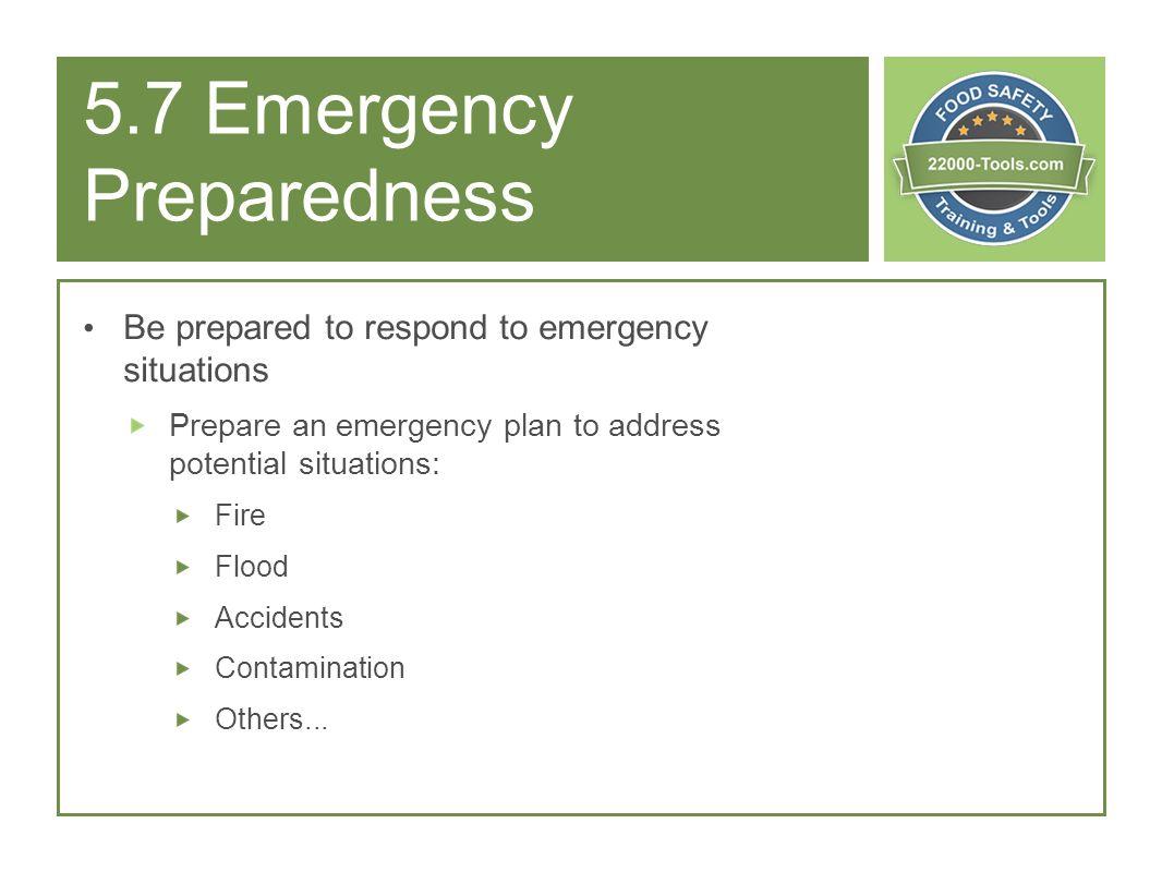 5.7 Emergency Preparedness
