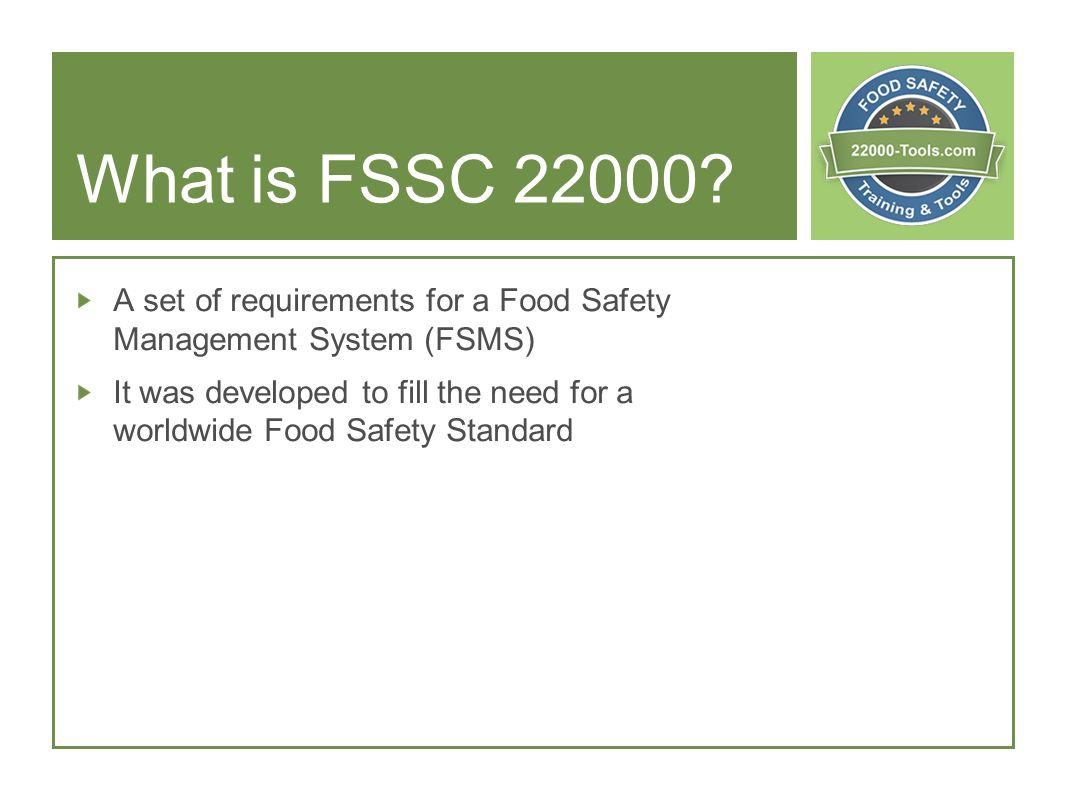 What is FSSC A set of requirements for a Food Safety Management System (FSMS)