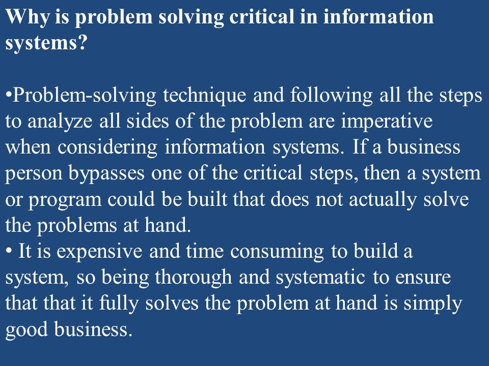 Why is problem solving critical in information systems
