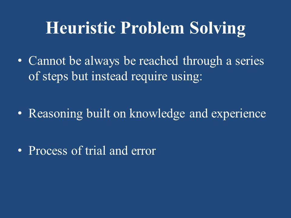 Heuristic Problem Solving