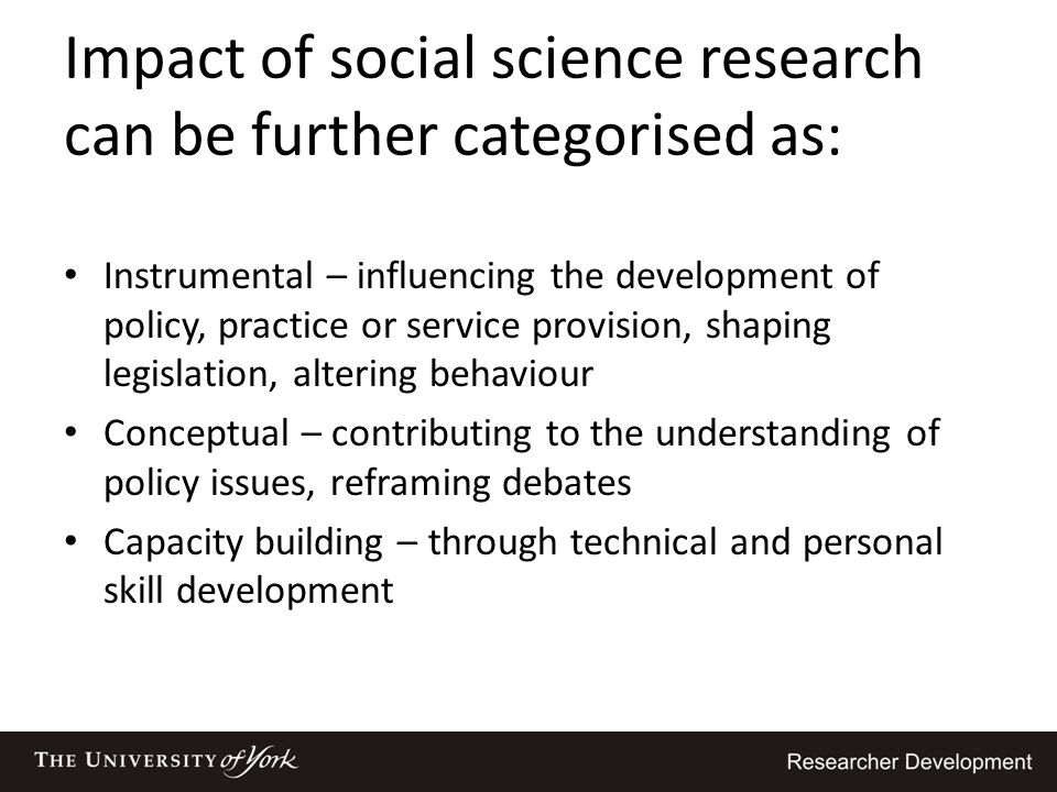 Impact of social science research can be further categorised as:
