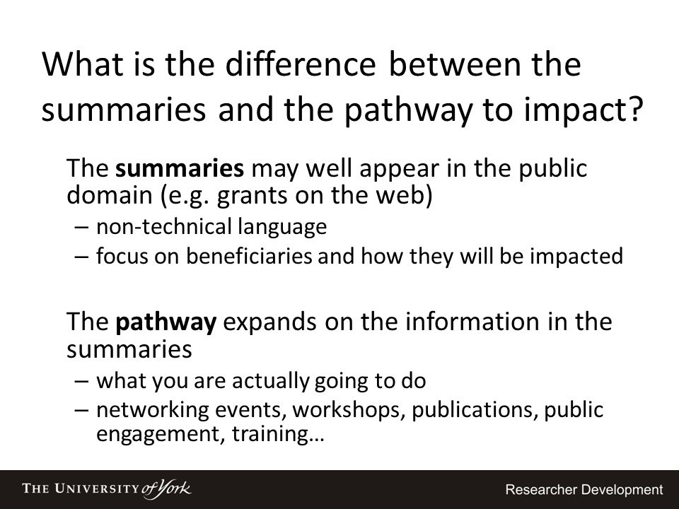 What is the difference between the summaries and the pathway to impact