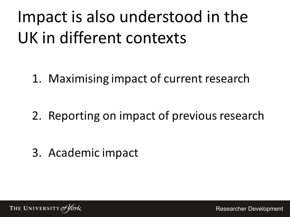 Impact is also understood in the UK in different contexts
