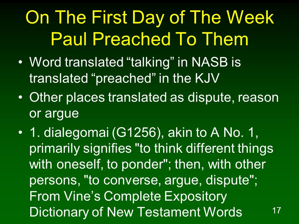 On The First Day of The Week Paul Preached To Them