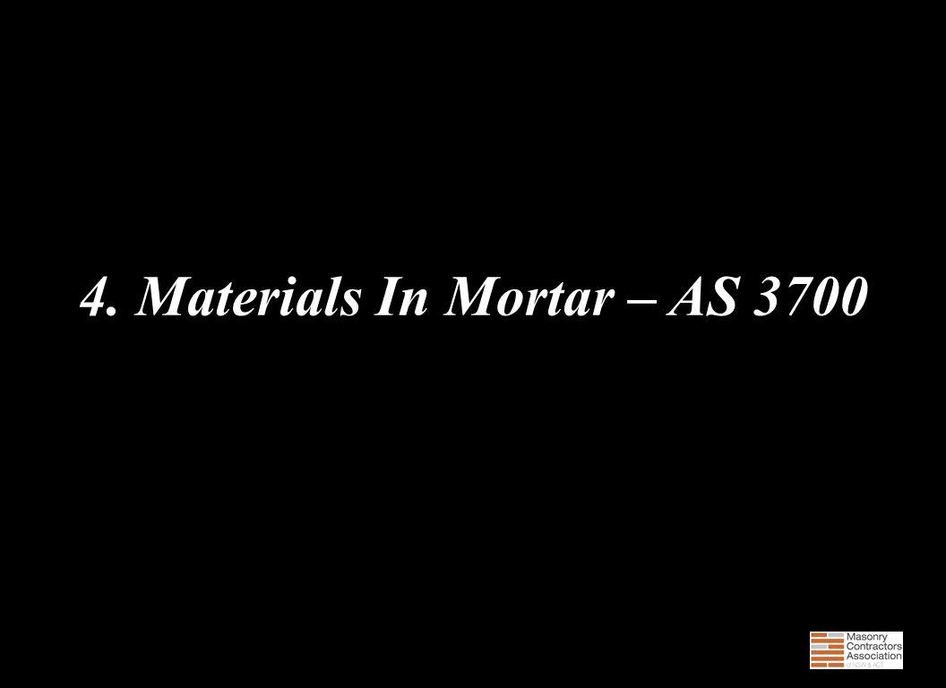4. Materials In Mortar – AS 3700