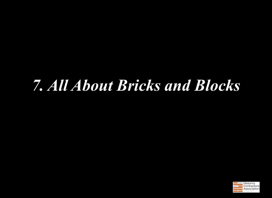 7. All About Bricks and Blocks