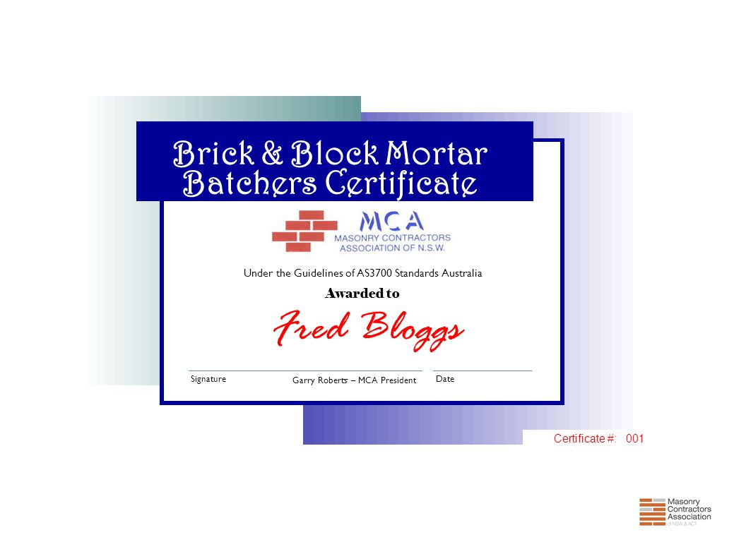 Fred Bloggs Brick & Block Mortar Batchers Certificate Awarded to