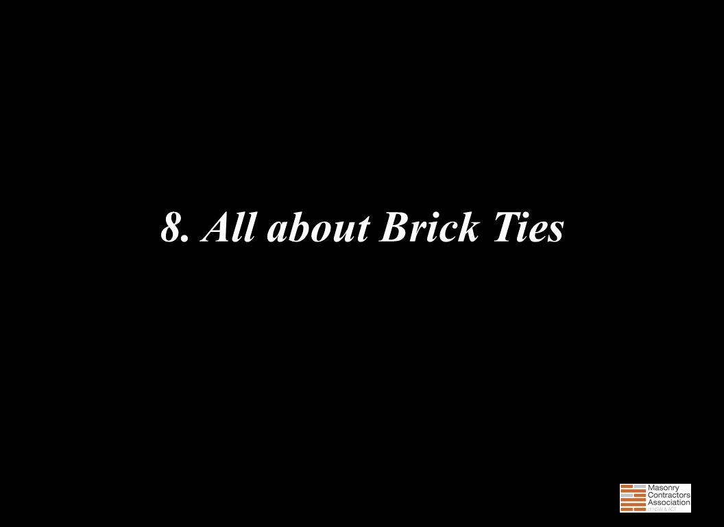 8. All about Brick Ties