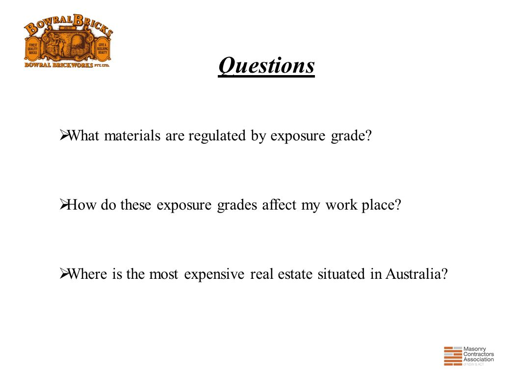 Questions What materials are regulated by exposure grade