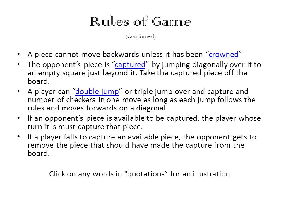 Rules of Game (Continued)