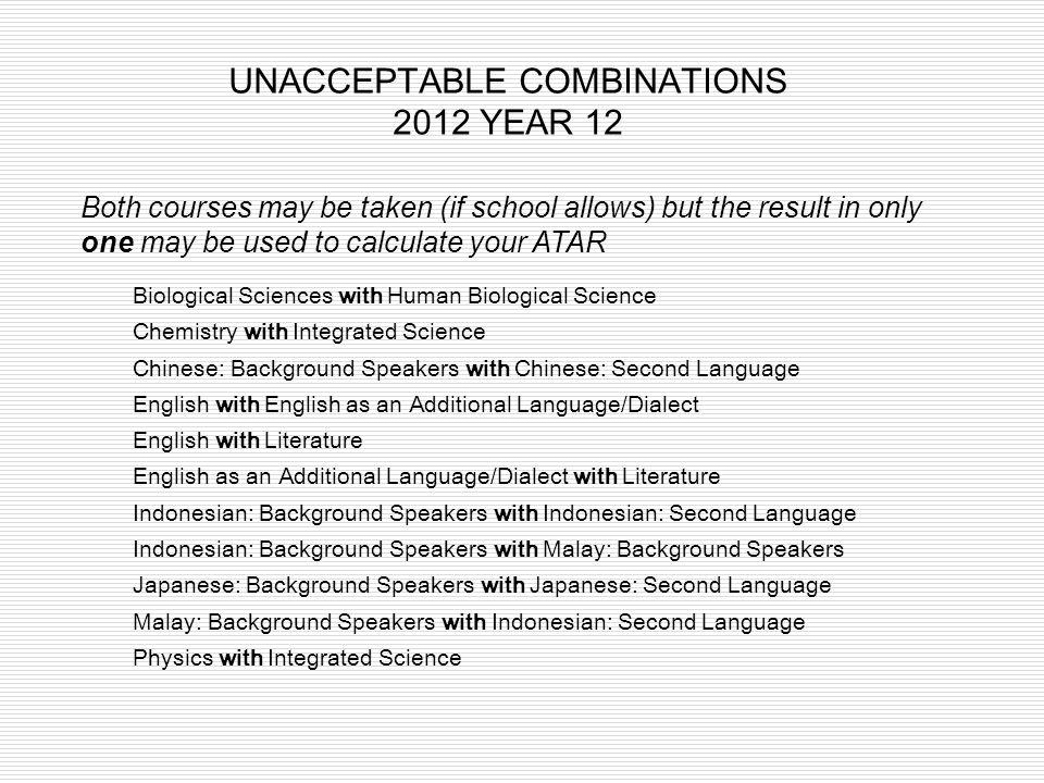 UNACCEPTABLE COMBINATIONS 2012 YEAR 12