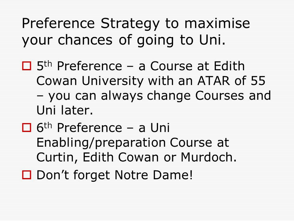 Preference Strategy to maximise your chances of going to Uni.