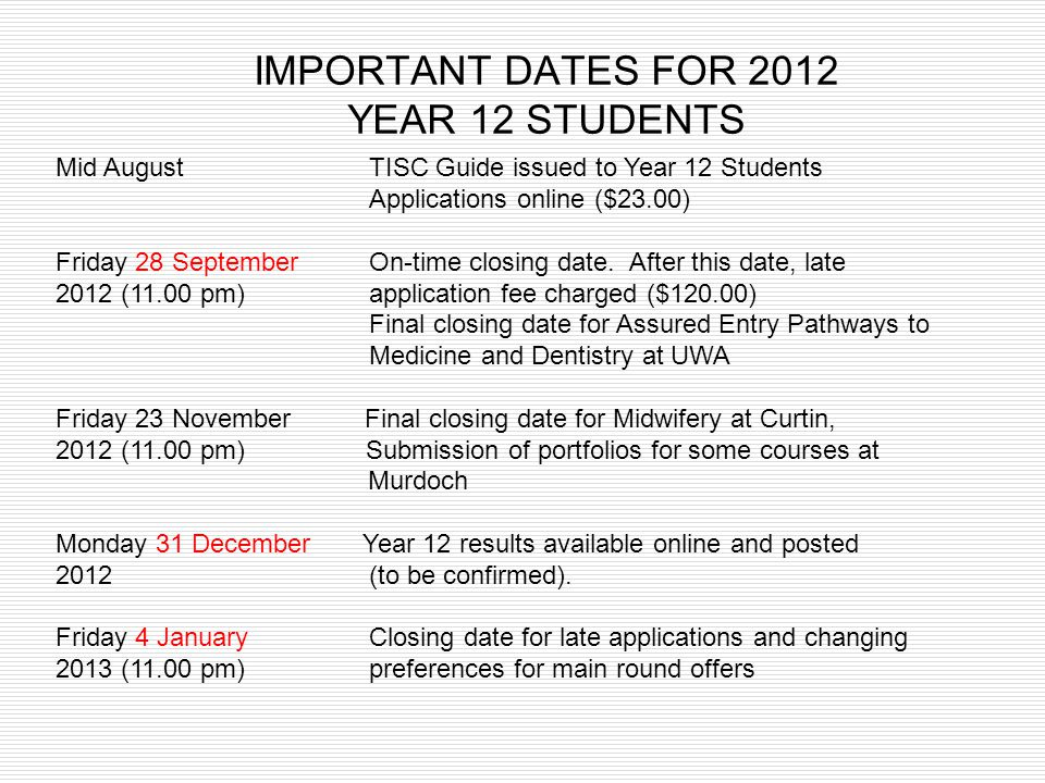 IMPORTANT DATES FOR 2012 YEAR 12 STUDENTS