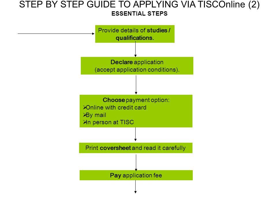 STEP BY STEP GUIDE TO APPLYING VIA TISCOnline (2) ESSENTIAL STEPS