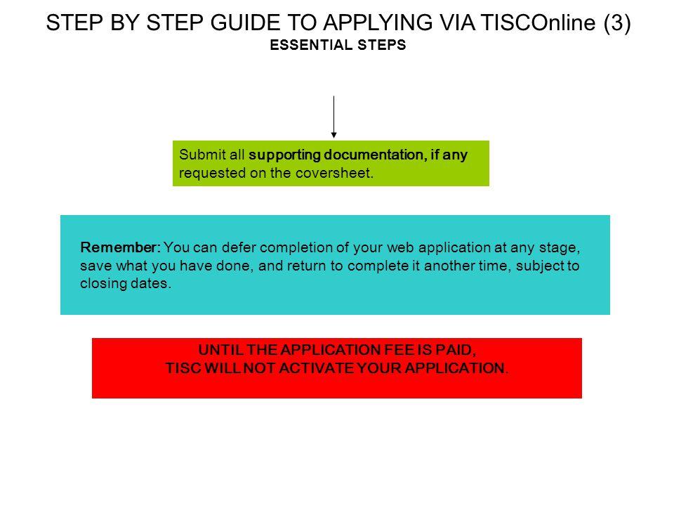 STEP BY STEP GUIDE TO APPLYING VIA TISCOnline (3) ESSENTIAL STEPS