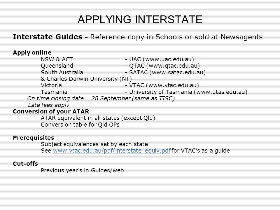 APPLYING INTERSTATE Interstate Guides - Reference copy in Schools or sold at Newsagents. Apply online.