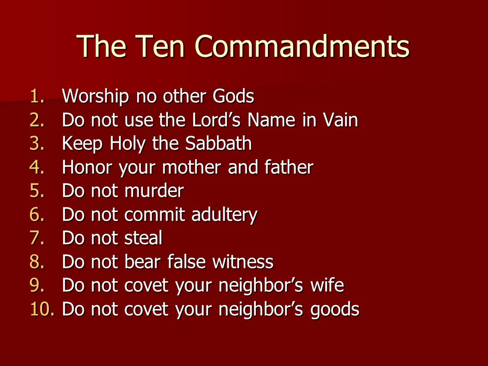 The Ten Commandments Worship no other Gods