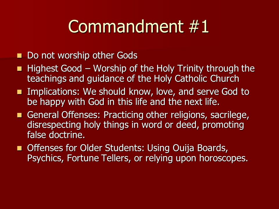 Commandment #1 Do not worship other Gods
