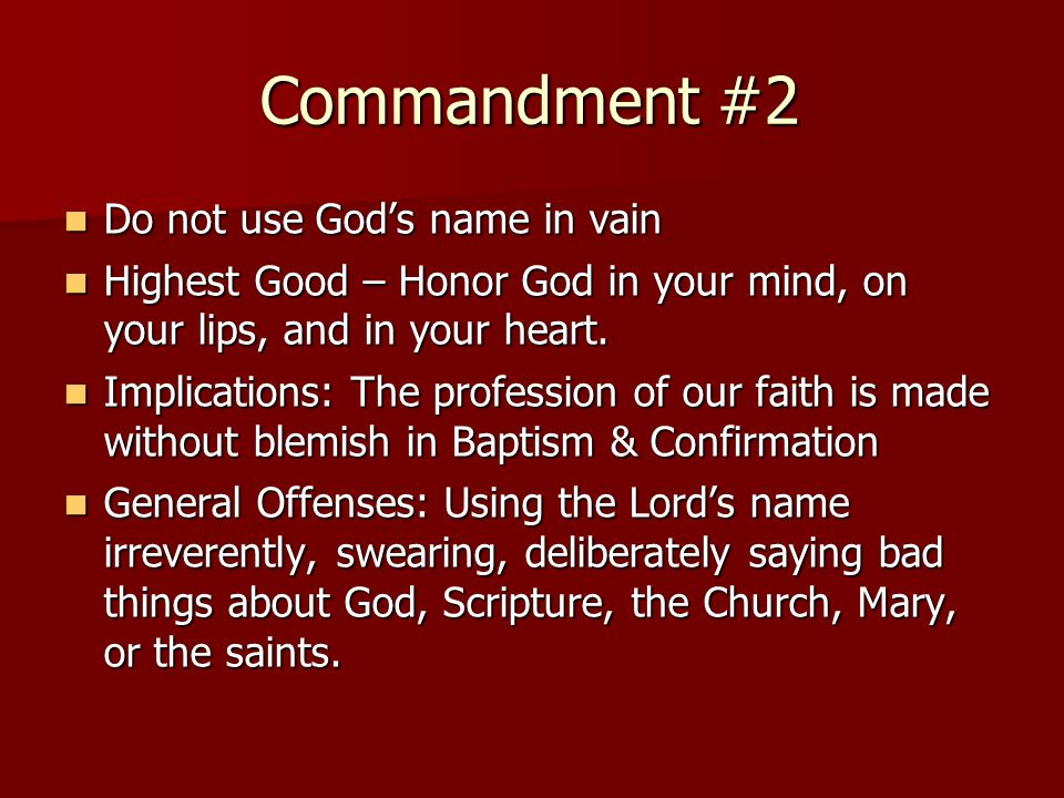 Commandment #2 Do not use God's name in vain