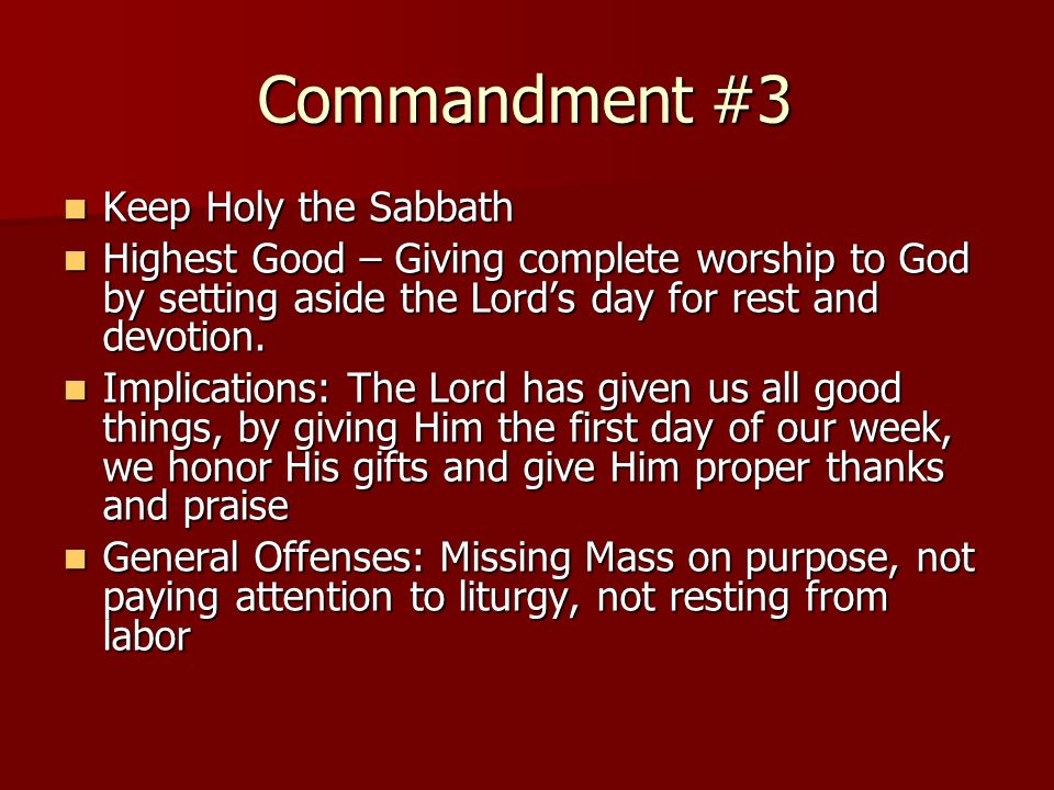 Commandment #3 Keep Holy the Sabbath