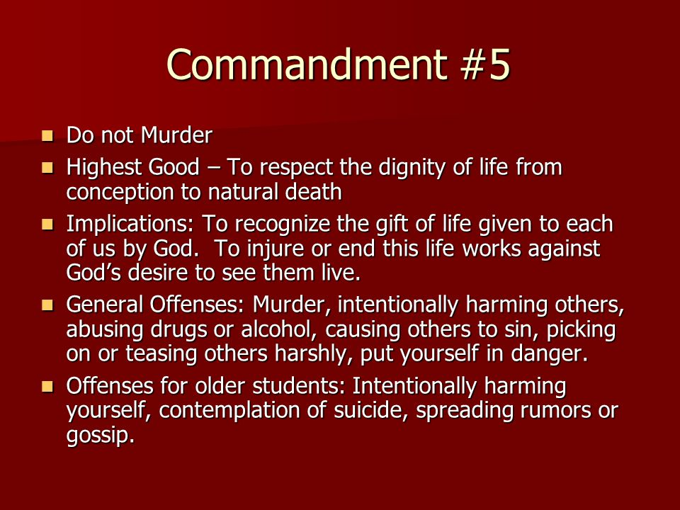 Commandment #5 Do not Murder