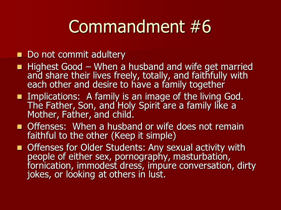 Commandment #6 Do not commit adultery