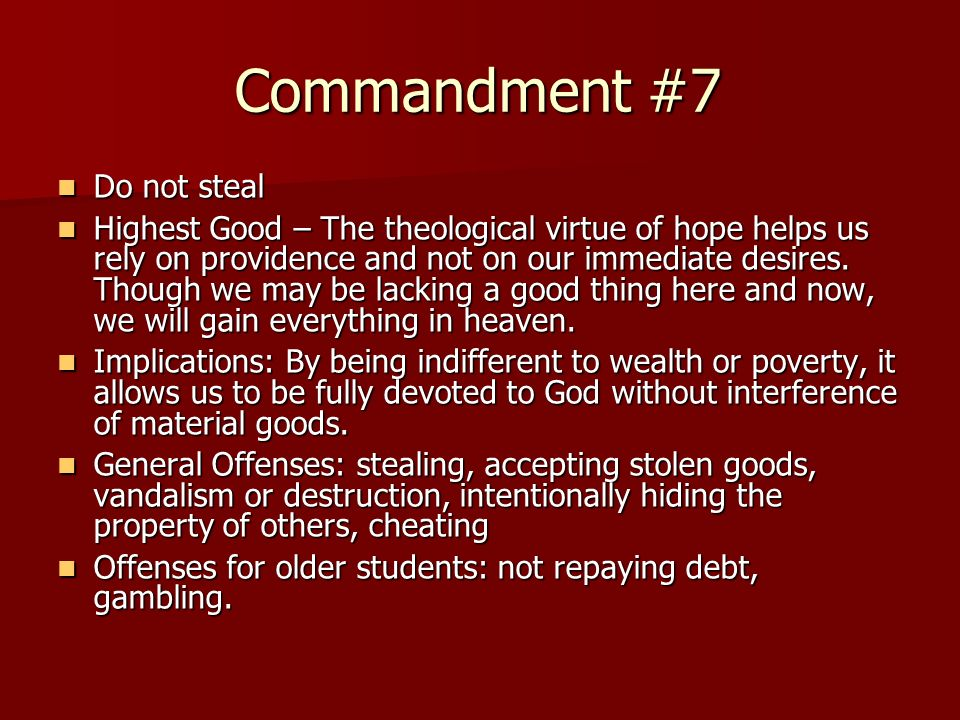 Commandment #7 Do not steal