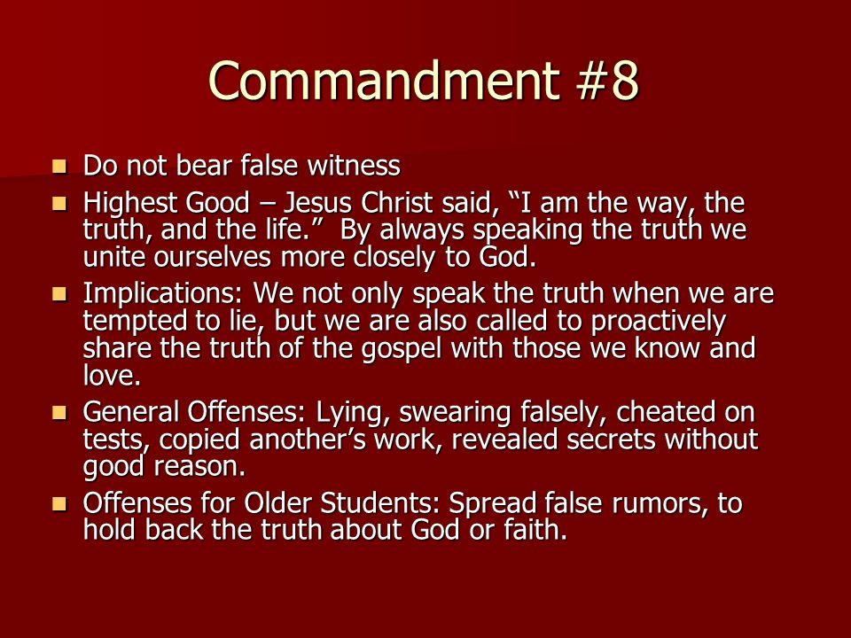 Commandment #8 Do not bear false witness